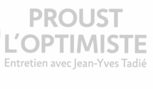 Proust l'optimiste