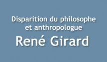 Disparition de René Girard